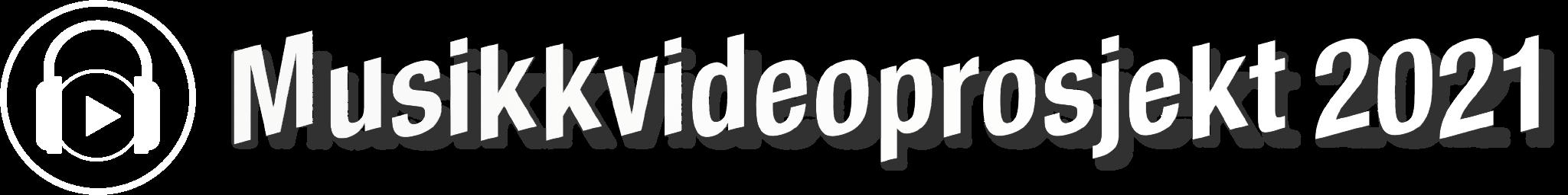 Musikkvideoprosjekt 2021