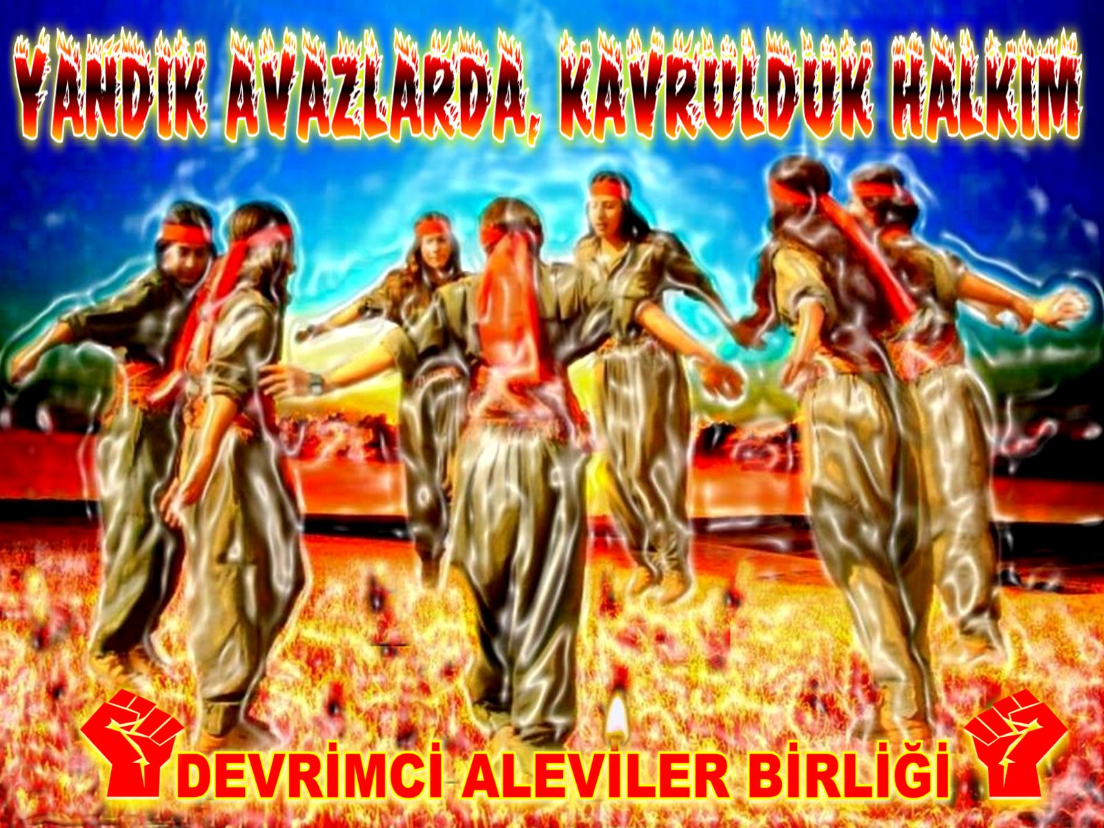 Alevi Bektaşi Kızılbaş Pir Sultan Devrimci Aleviler Birliği DAB ateste semaha duranlar