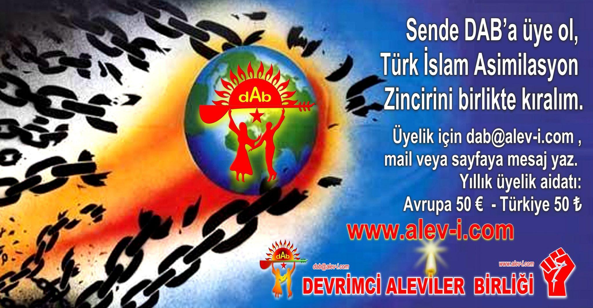 sende DAB a uye ol  Turk Islan asimilasyonu kiralim