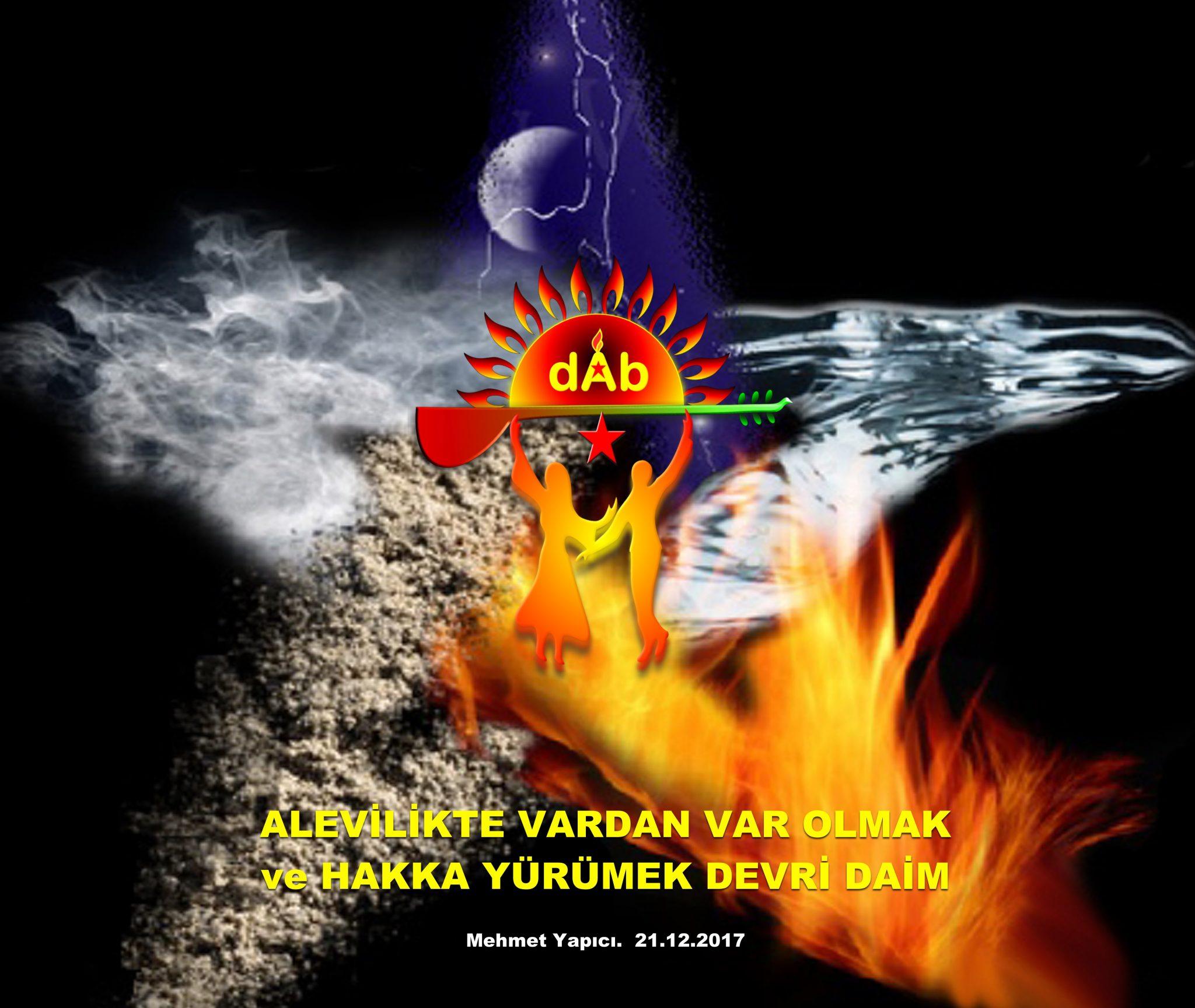 Alevi vardan var olmak dab devrimci aleviler kızılbas bektasi cem cemevi Mehmet yapıcı