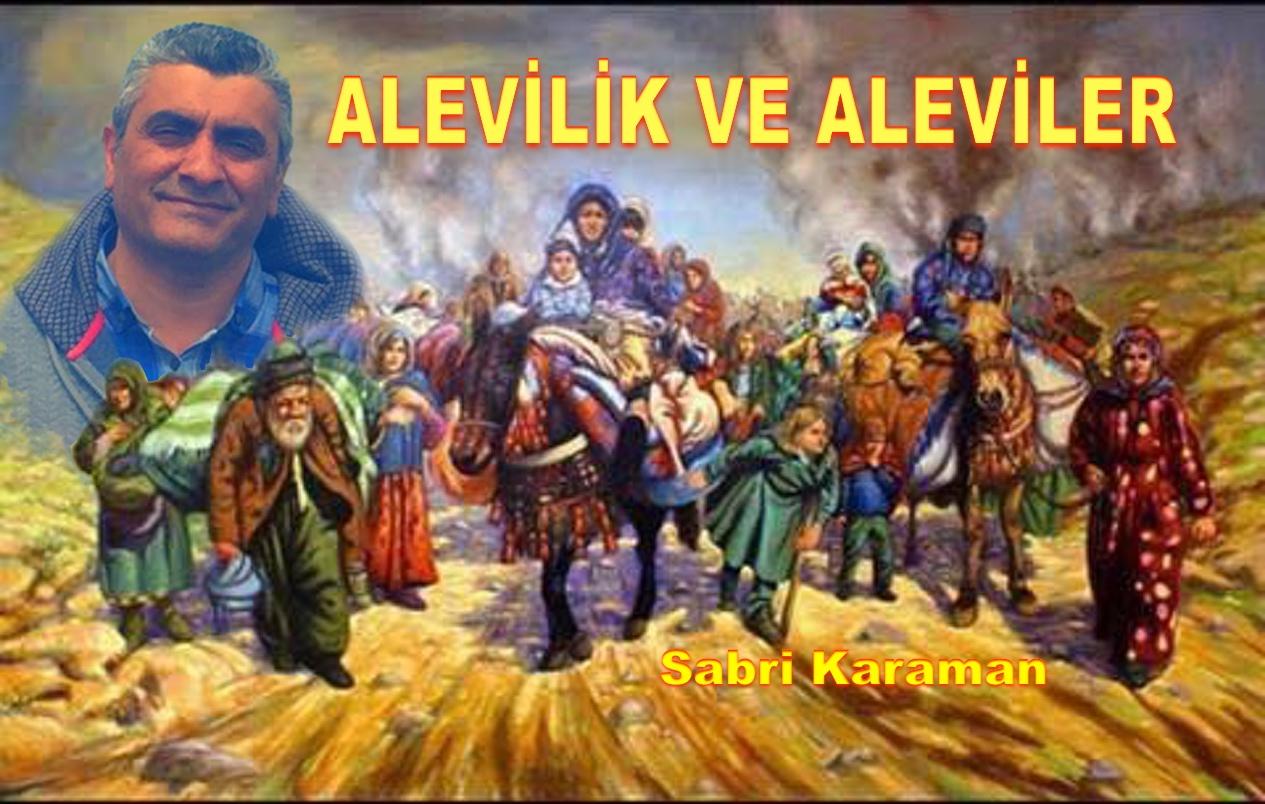 Aleviler ve Alevilik sabri karaman DAB devrimci ALeviler Birliği