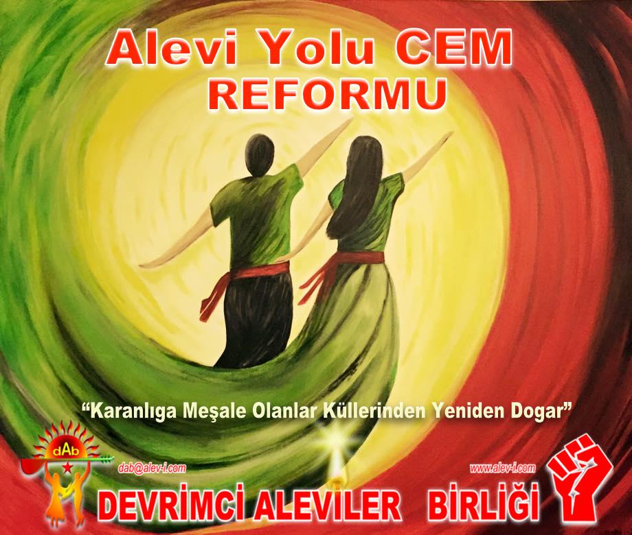 Alevi yol cem erkaninda REFORM semah devrimci Aleviler DAB Pir Sultan Hacı Bektaş