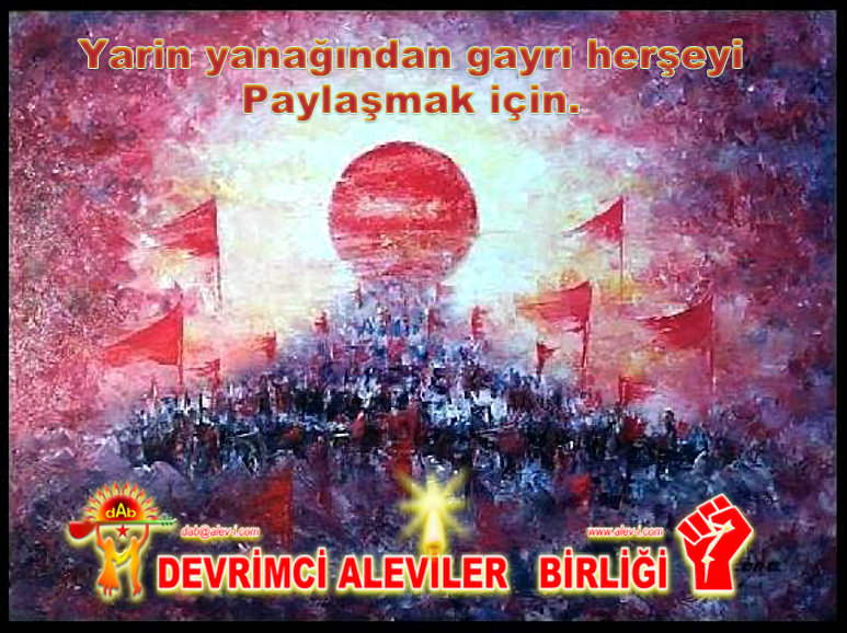 kızıl barak günes Devrimci Alevi Kızılbas pir sultan