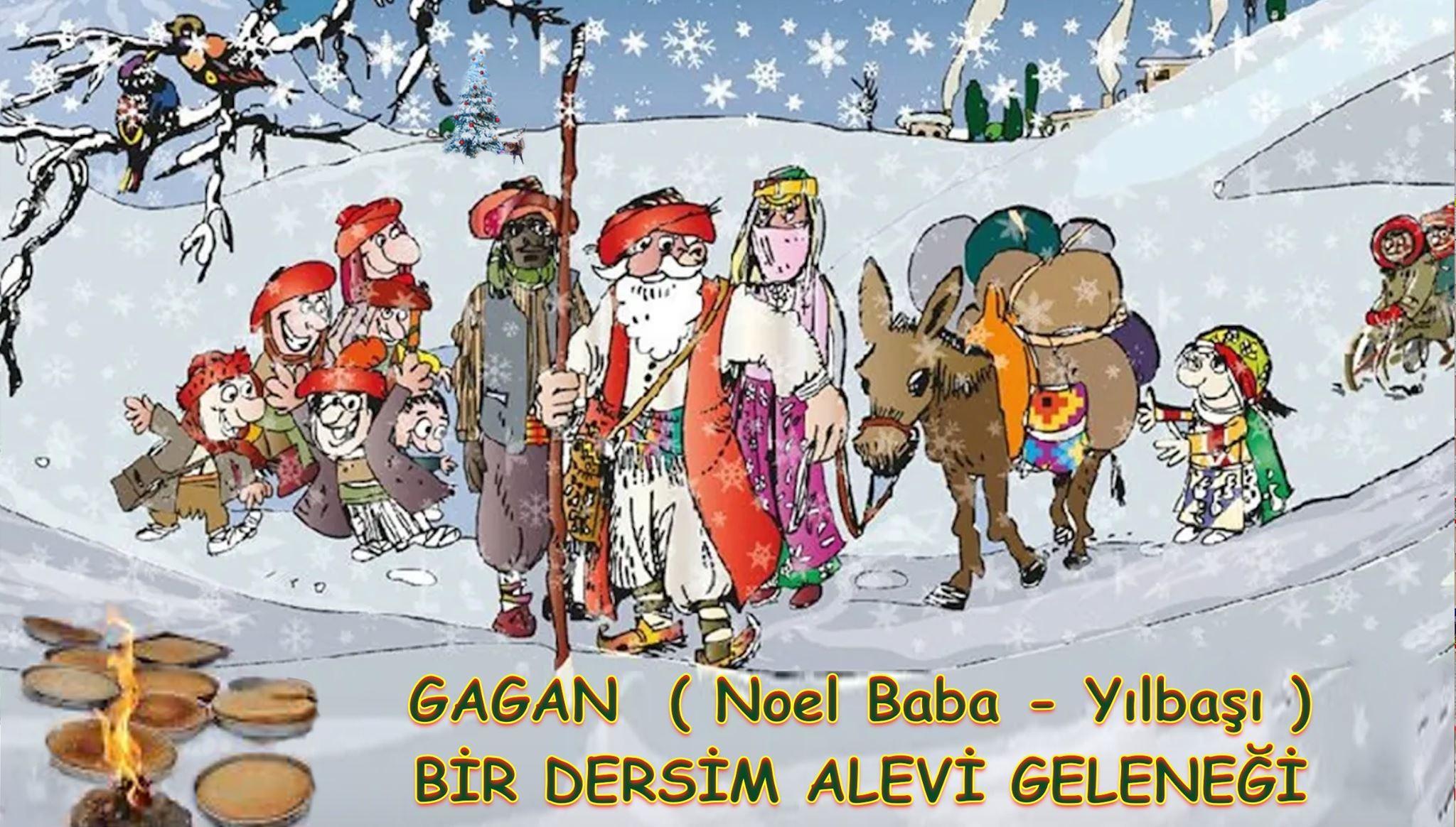 Gagan Gagane Noel baba yılbaşı bir Dersim Alevi gelenegi Devrimci Aleviler Birliği DAB Alevi bektaşi kızılbaş cem semah Pir sultan