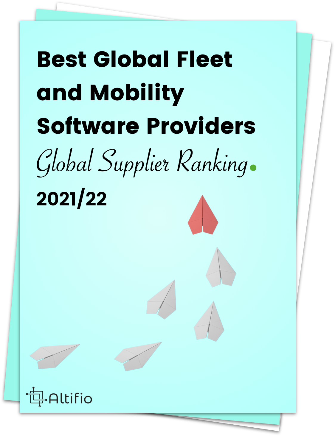 Best Global Fleet and Mobility Software Providers Global Supplier Ranking. 2021/22