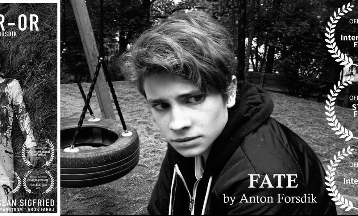 fate film,Antingen Eller film,Ödet film,Stockmotion film festival,Anton Forsdik