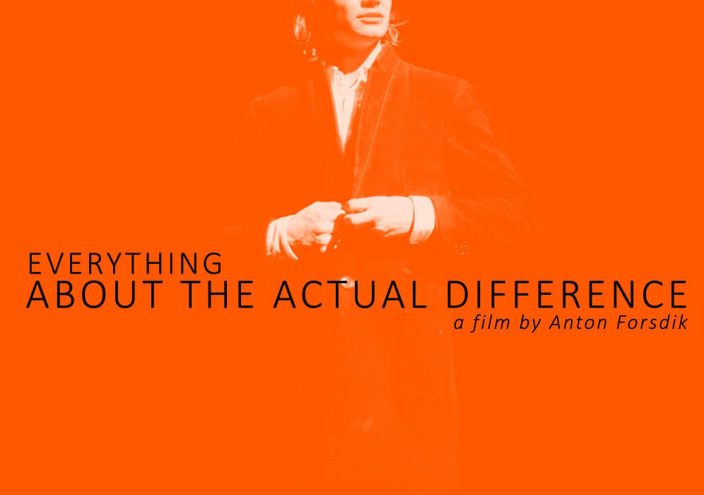Everything About The Actual Difference (Original Soundtrack)