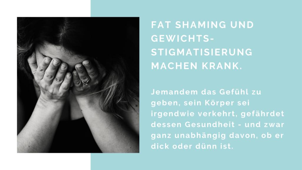 Fat Shaming und Gewichtsstigmatisierung machen krank