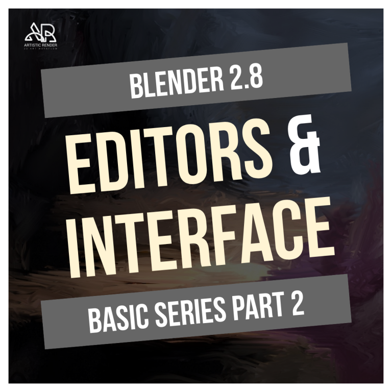 blender 2.8 basics part 2 editors and interface feature image