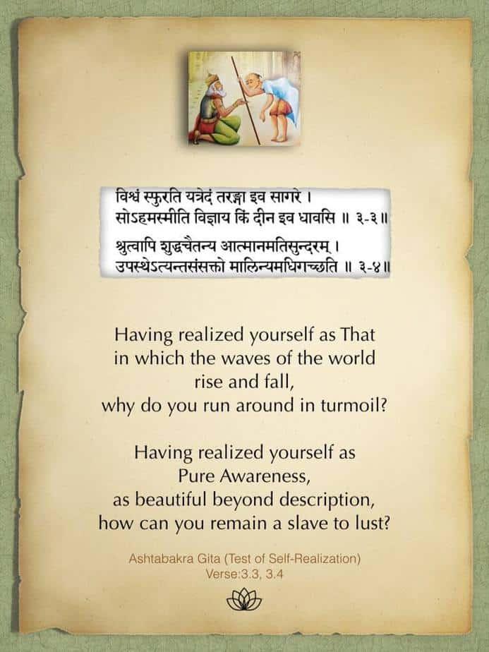 Ashtabakra Gita (Test of Self-Realization) Verse: 3.3, 3.4 Ashtabakra said: