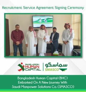 Bangladesh Human Capital (BHC) signed recruitment service agreement with Saudi Manpower Solutions Co. (SMASCO)