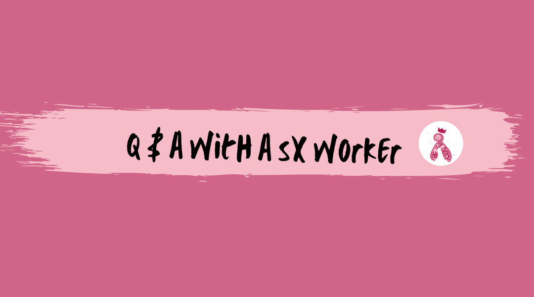 Q&A with a Sex Worker