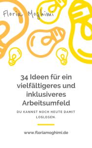 34 Ideen für ein vielfältigeres und inklusiveres Arbeitsumfeld.