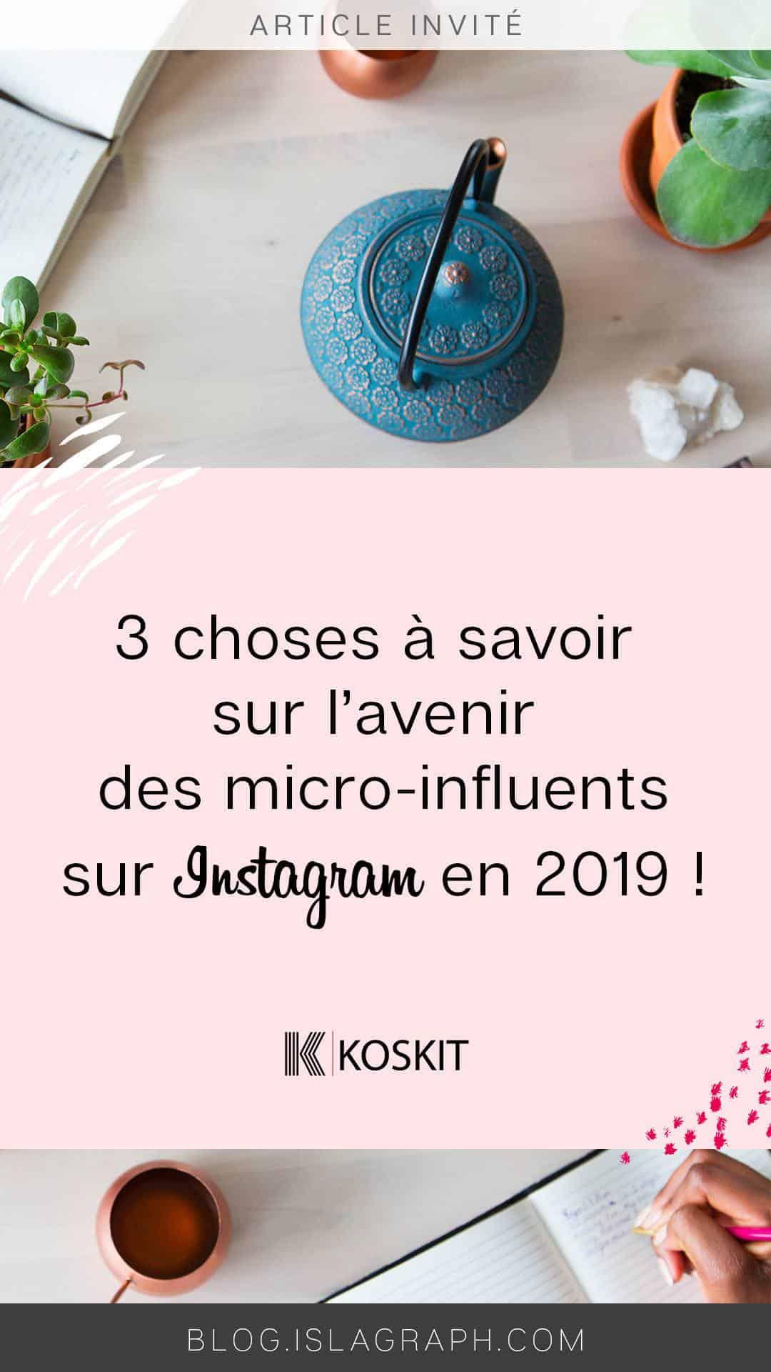 3 choses que tu dois savoir sur l'avenir des micro-influents sur Instagram en 2019