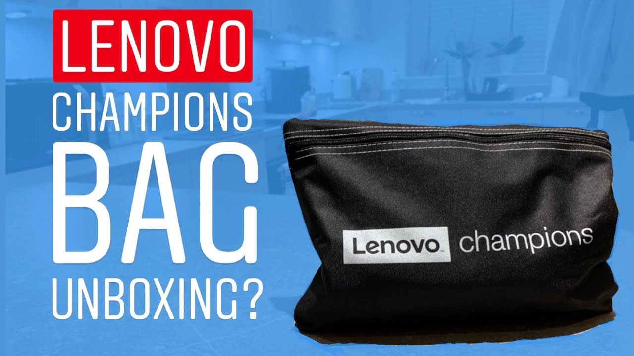 Lenovo Champions Bag Unboxing?