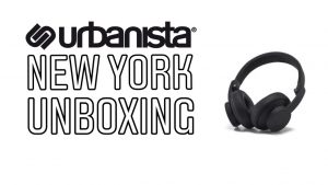 Urbanista New York Headphones Unboxing
