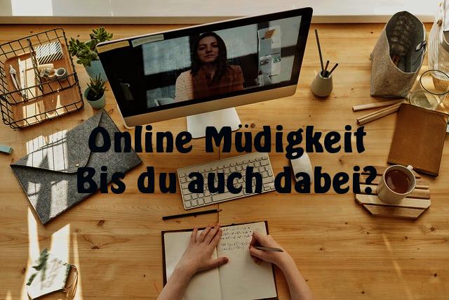 mbh-Impuls 5: Online-Müdigkeit