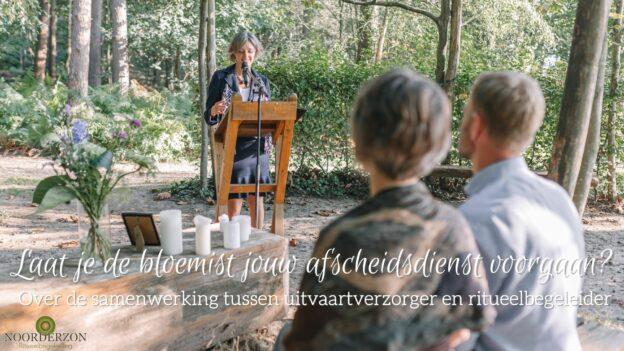 Noorderzon ritueelbegeleiding - uitvaart op natuurbegraafplaats Bergerbos