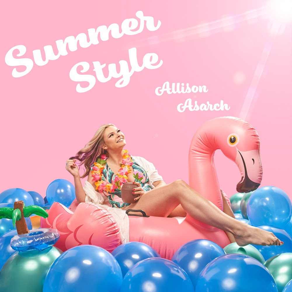 """Allison Asarch Releases New Single """"Summer Style"""""""
