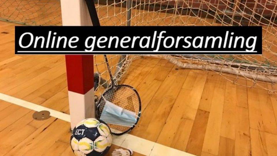 GENERALFORSAMLING – ONLINE