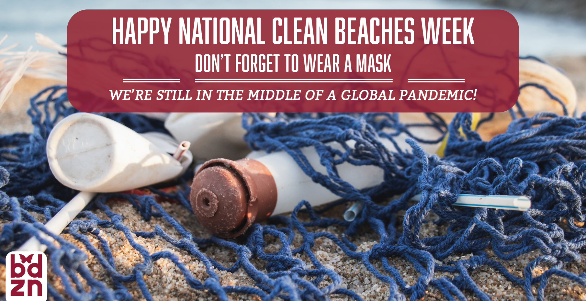 Happy National Clean Beaches Week – Don't Forget to Wear Your Mask!
