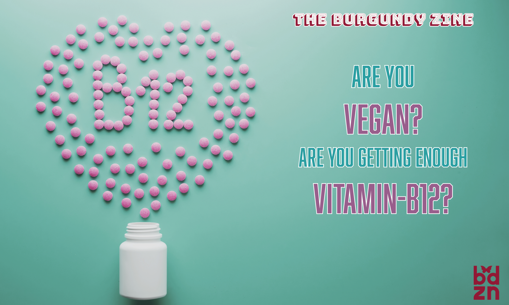 Are You Vegan? Are You Getting Enough Vitamin B-12?