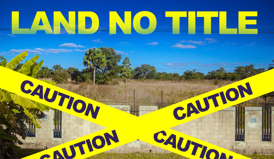 Want to buy land that is not yet on title?  BUYER BEWARE!