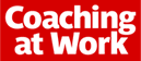 Coaching at Work Annual Conference, 2021