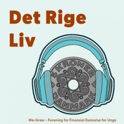 det-rige-liv_we-grow_podcast