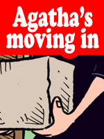 Read the story Agatha's Moving In