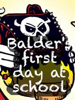 Read the story Balder's First Day At School