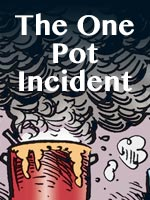 Read the story The one pot incident