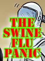 Read the story The Swine Flu Panic
