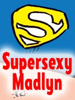 Read the story Supersexy Madlyn