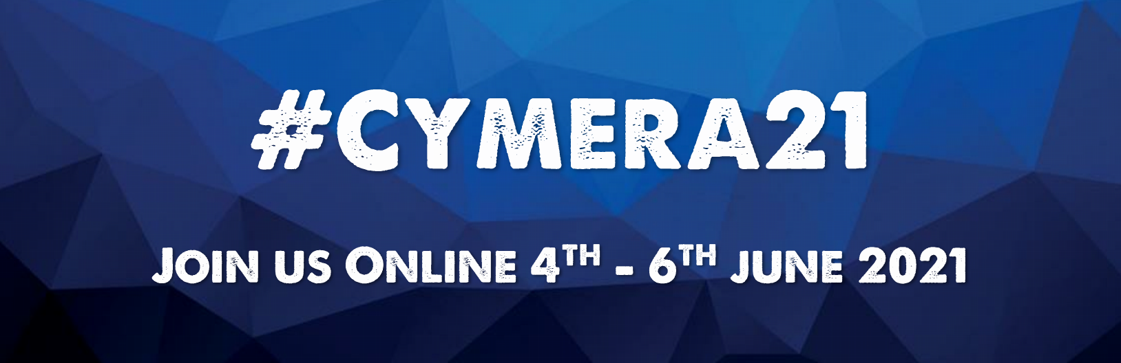 Text reads: #Cymera21, join us online 4th-6th June 2021