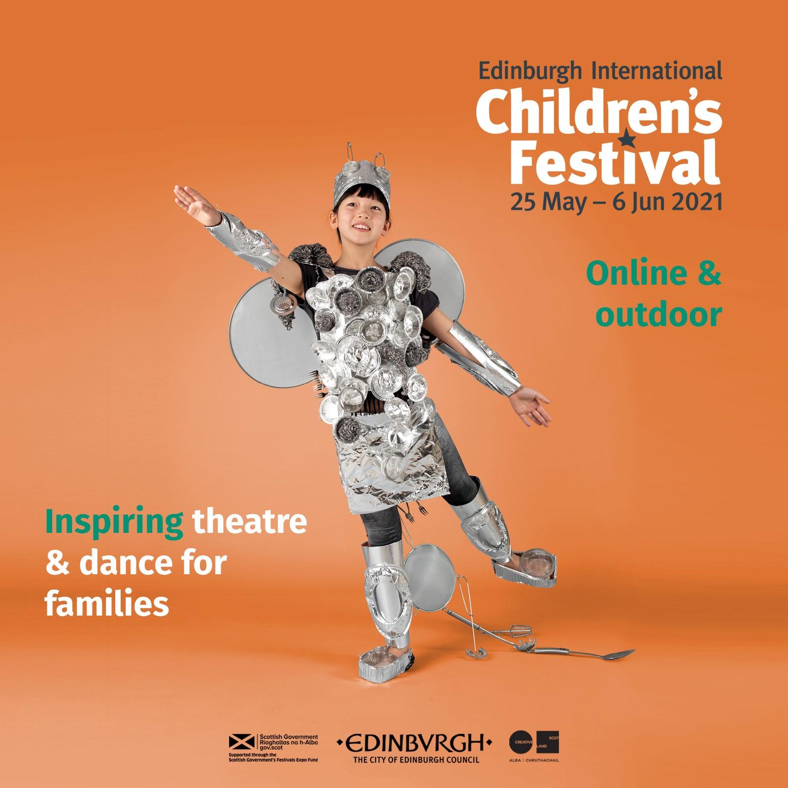 Poster for 2021 Children's Festival: Edinburgh International Children's Festival. 25 May - 6 June 2021. Online and outdoor. Inspiring theatre and dance for families.