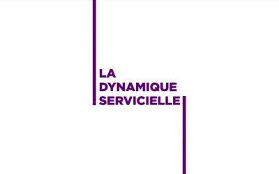 La dynamique servicielle
