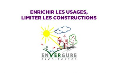 Envergure : Enrichir les usages, limiter les constructions