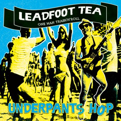 """Dead by Mono Records Leadfood Tea Underpants Hop 7"""""""
