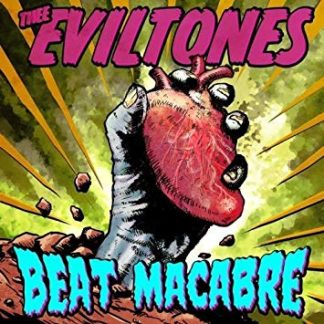 THEE EVILTONES - Beat Macabre CD