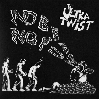 ULTRA TWIST, The - No Beer No Fun 7""