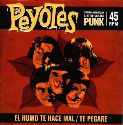 """LOS PEYOTES - El Humo Te Hace Mal 7"""""""