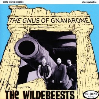 THE WILDBEESTS - Gnus Of Gnavarone CD