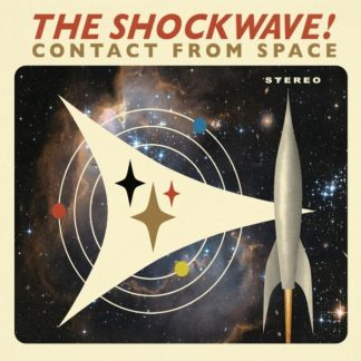 THE SHOCKWAVE! - Contact From Space CD