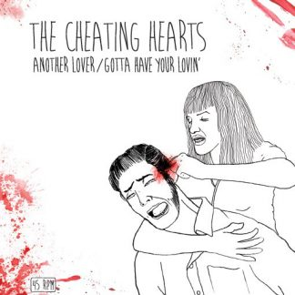 THE CHEATING HEARTS - Another Lover 7""