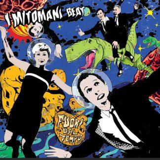 I MITOMANI BEAT - Fuori Dal Tempo CD