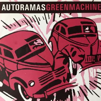AUTORAMAS / GREEN MACHINE - Split 7""