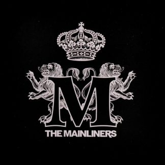 MAINLINERS, The - Lucys Fur 7""
