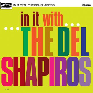 THE DEL SHAPIROS - In It With... 10""