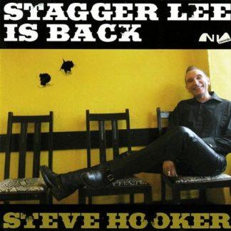 STEVE HOOKER - Stagger Lee Is Back CD